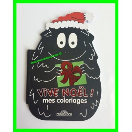 Cahier de coloriages Vive Noël ! Mes coloriages Barbapapa